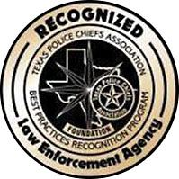 Recognized Law Enforcement Agency, Texas Police Chiefts Association, Best Practices Recognition Prog