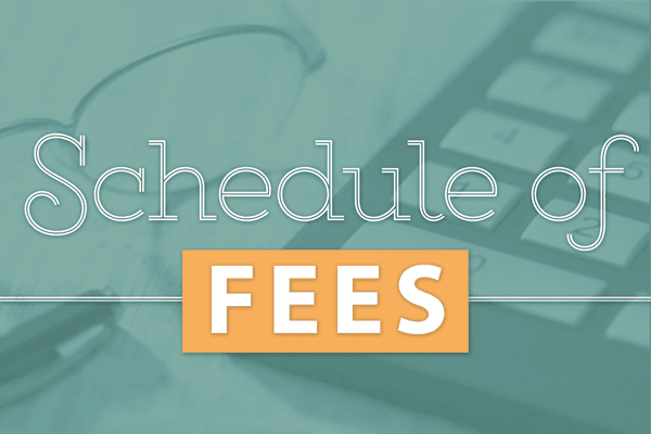 Schedule of Fees